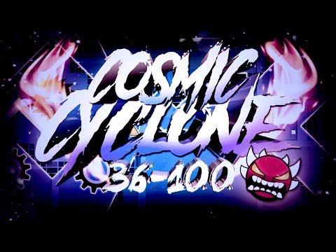 Cosmic Cyclone layout 36-100 [progress video] (ft. wooshi gang) [On Stream]