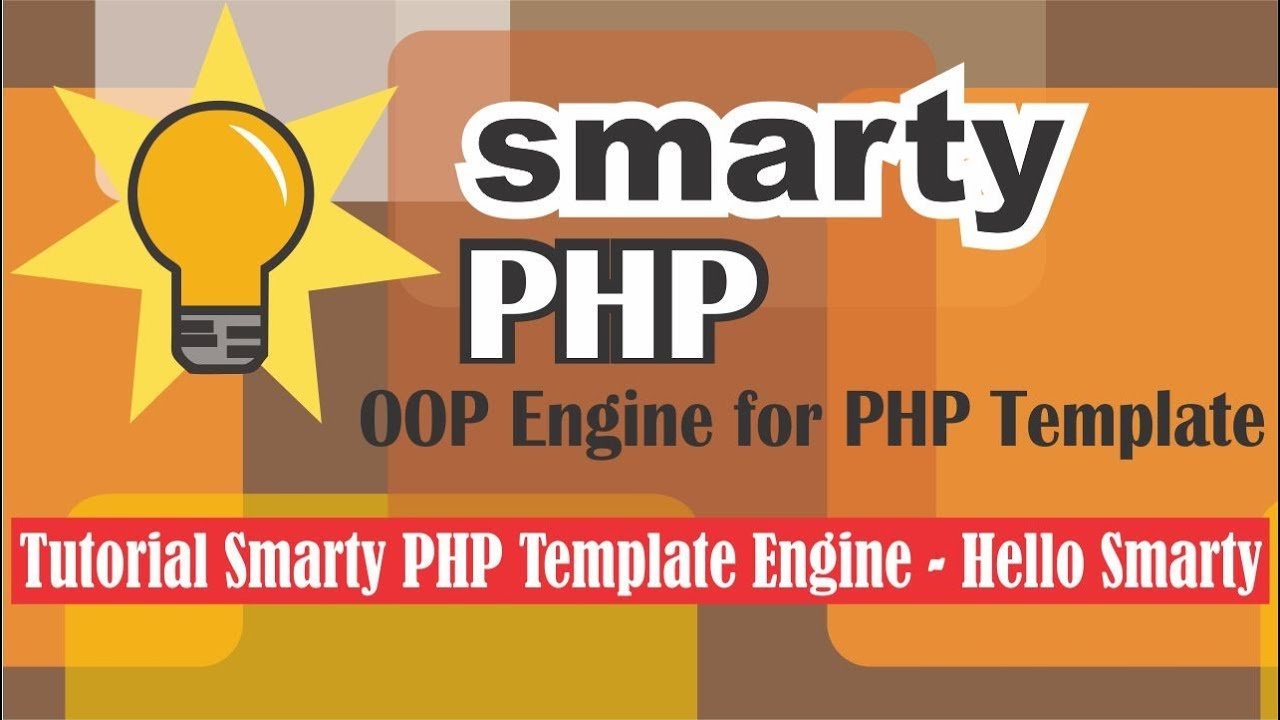 Tutorial Smarty PHP Template Engine - Hello World Smarty