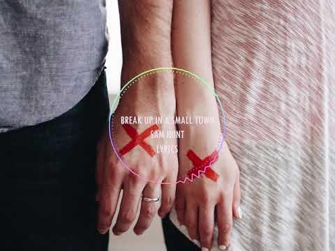 【抖音-音乐】《Break Up in a Small Town》 by Sam Hunt 动态歌词版 lyrics #听说这个音乐可以使人眼神变凶  奶凶奶凶眼神杀的BGM