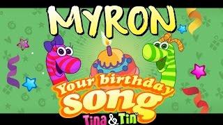 Tina&Tin Happy Birthday MYRON🥁 👧 🧒 (Personalized Songs For Kids) 👦🏼 👧🏼