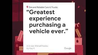 Google Reviews, November 2018, Small Thanks Video, Deland Reliable Cars Trucks