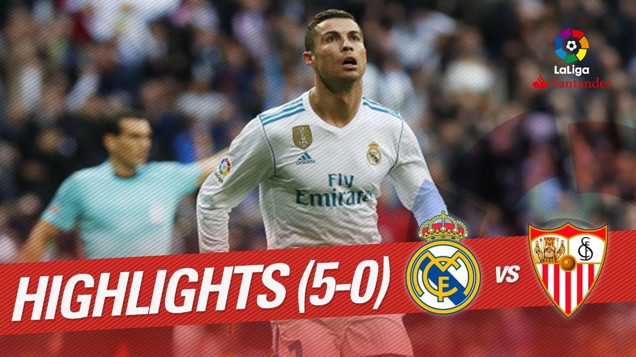 Resumen De Real Madrid Vs Sevilla Fc 5 0 Youtube