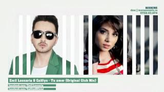 Emil Lassaria & Caitlyn - Tu amor (Original Club Mix)