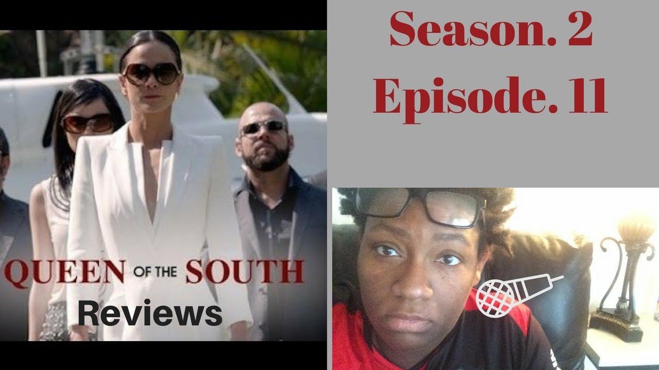 Queen Of The South Season 2 Episode 11 Review Recap Youtube