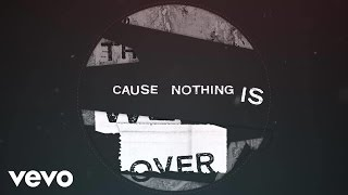 Sunrise Avenue - Nothing Is Over (L...