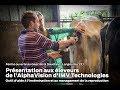 Imv Technologies - AlphaVision - Démo lors de la Ferme ouverte au Gaec de la Saudraie