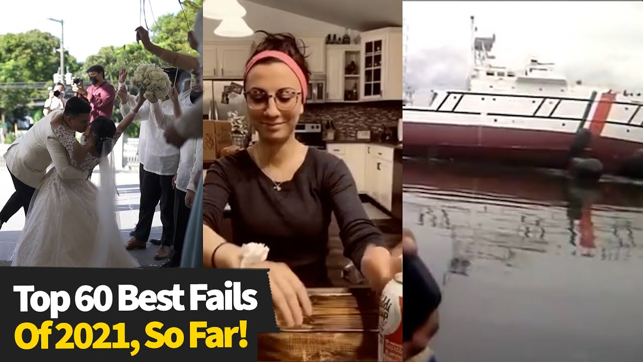 Top 60 Best Fails Of The Year So Far  2021