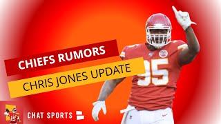 Kansas City Chiefs Rumors: Chris Jones Contract Talks Reengage