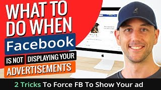 What To Do When Facebook Is Not Displaying Your Advertisements. 2 Tricks To Force FB To Show Your ad