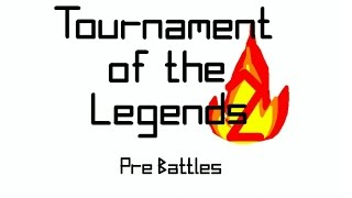 Pivot: Tournament of the Legends 2 pre battles