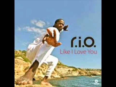 RIO  Like I Love You NEW REMIX  HQ