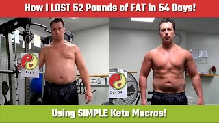 🥓 How I LOST 52 Pounds of FAT in 54 Days using SIMPLE Keto Macros!