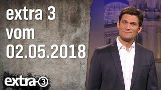 Extra 3 vom 02.05.2018