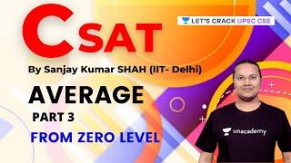 CSAT   Average   Part 3   UPSC CSE/IAS 2022/23   Sanjay Kumar Shah