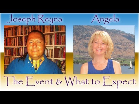 The Event - what to expect?  Joseph Reyna & Angela