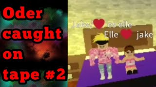 Roblox oder caught on tape! #2