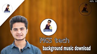 How To MGS Tech Background Music  Download