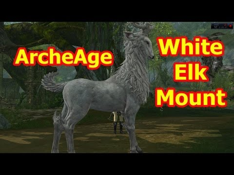ArcheAge Mounts | How to Get a White Elk Mount in ArcheAge