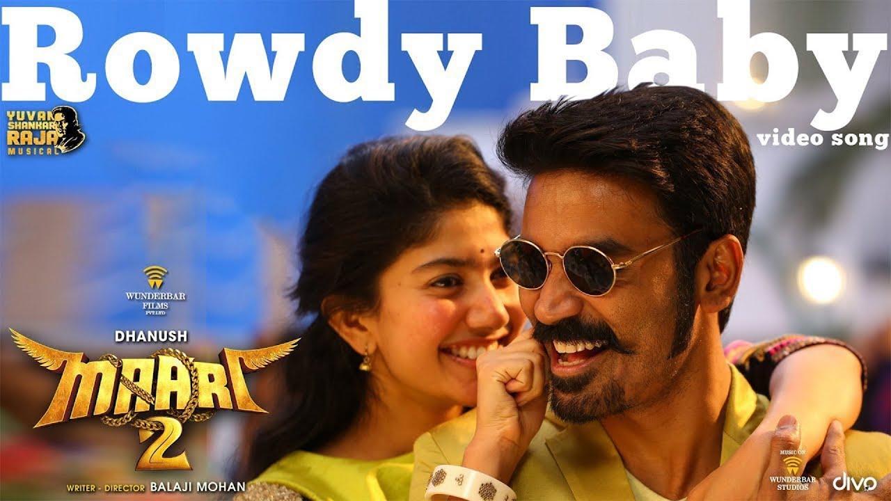 Maari 2 - Rowdy Baby (Video Song)   Dhanush, Sai Pallavi   Yuvan ...