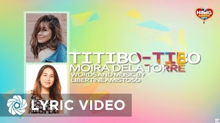Moira Dela Torre - Titibo-tibo | Himig Handog 2017 (Official Lyric Video)
