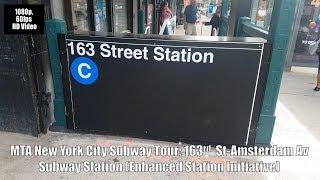 MTA New York City Subway Tour: 163rd St Amsterdam Av (C) Train Subway (Station Enhanced Initiative)