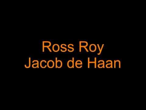 Ross Roy Jacob De Haan.