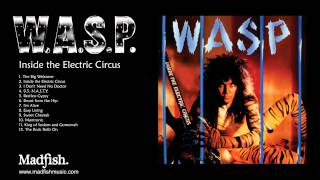 W.A.S.P - 9.5.- N.A.S.T.Y. (from Inside the Electric Circus) 1986