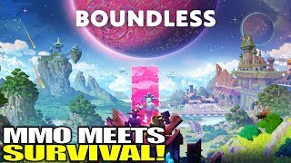 MMO MEETS SURVIVAL! | Boundless | Let