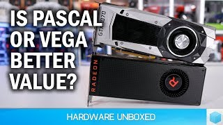 GPU Pricing Update, Vega Gets Competitive, Pascal Now Great Value