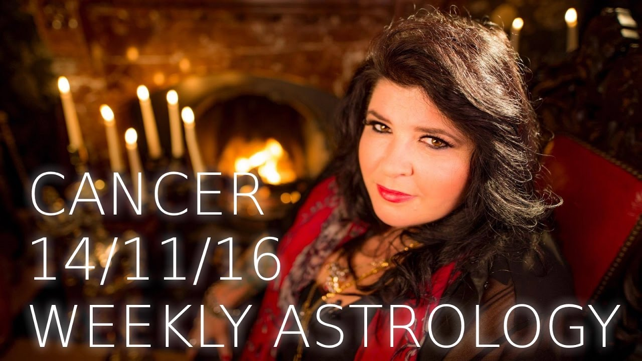 cancer weekly astrology 14th november 2016 youtube. Black Bedroom Furniture Sets. Home Design Ideas