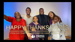 Happy Thanksgiving Message  | Transformation Christian Fellowship team