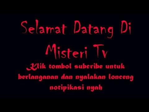 SELAMAT DATANG DI MISTERI TV