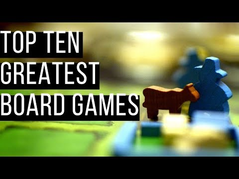 The 10 Greatest Board Games Ever