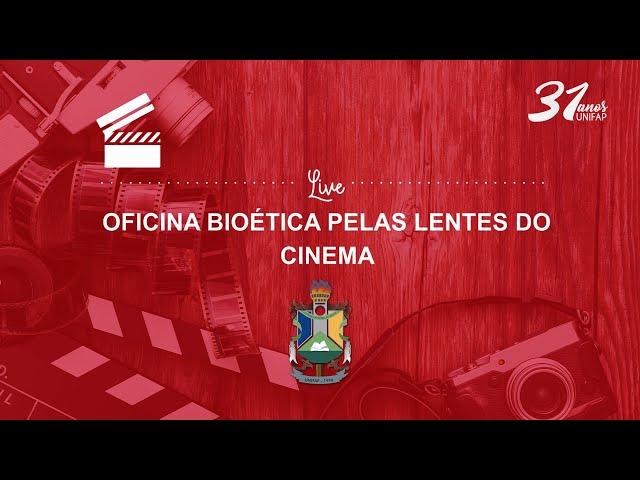 Oficina Bioética pelas Lentes do Cinema