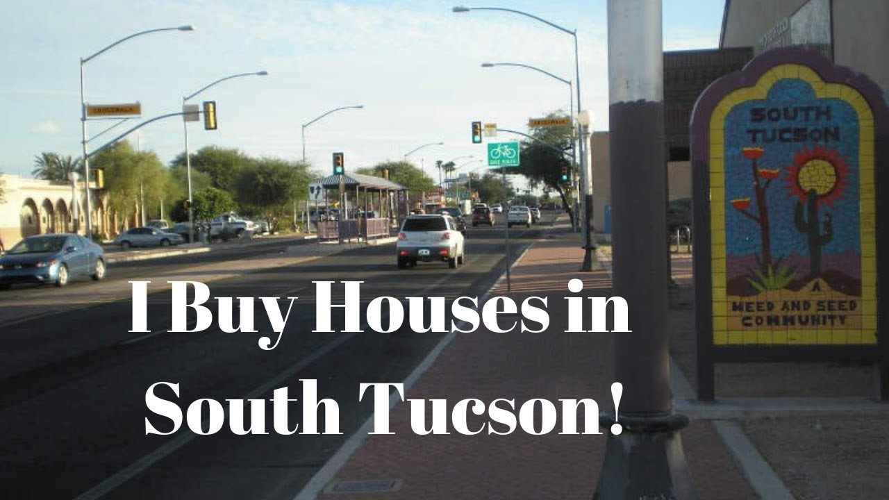 I Buy Houses-South Tucson
