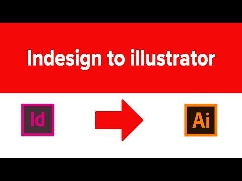 How To Convert Indesign To Illustrator    Indesign & Illustrator Tutorial   