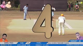 NILESH JADHAV (NEWALIPADA) BATTING AT DINU BHAI SMURTI CHASHAK 2018 NEWALI