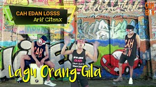 Download lagu CAH EDAN LOSSS - ARIF CITENX