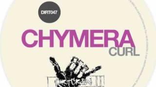 Chymera - Curl