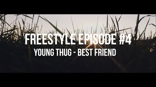 Young Thug - Best Friend (Freestyle by @CB Mvula)