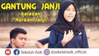 "Download Mp3 Balasan Korban Janji - ""gantung Janji"" By Asik Project"