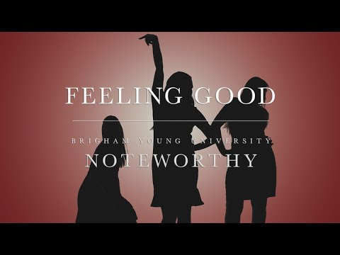Feeling Good | BYU Noteworthy (Michael Bublé A Cappella Cover)