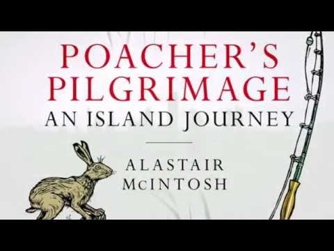 Poachers Pilgrimage - a book by Alastair McIntosh