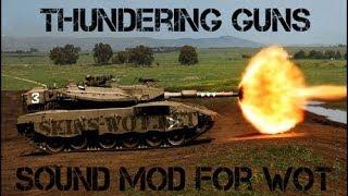 Звуковой мод «Громовые орудия» для World of Tanks