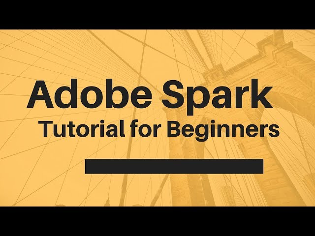 Adobe Spark Tutorial for Beginners