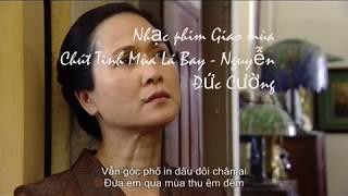 Chút Tình Mùa Lá Bay - Nhạc Phim Giao Mùa - Nguyễn Đức Cường