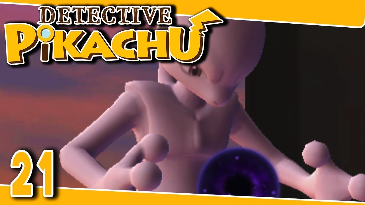 Detective Pikachu Part 21 Mewtwo Gameplay Walkthrough 3ds Youtube