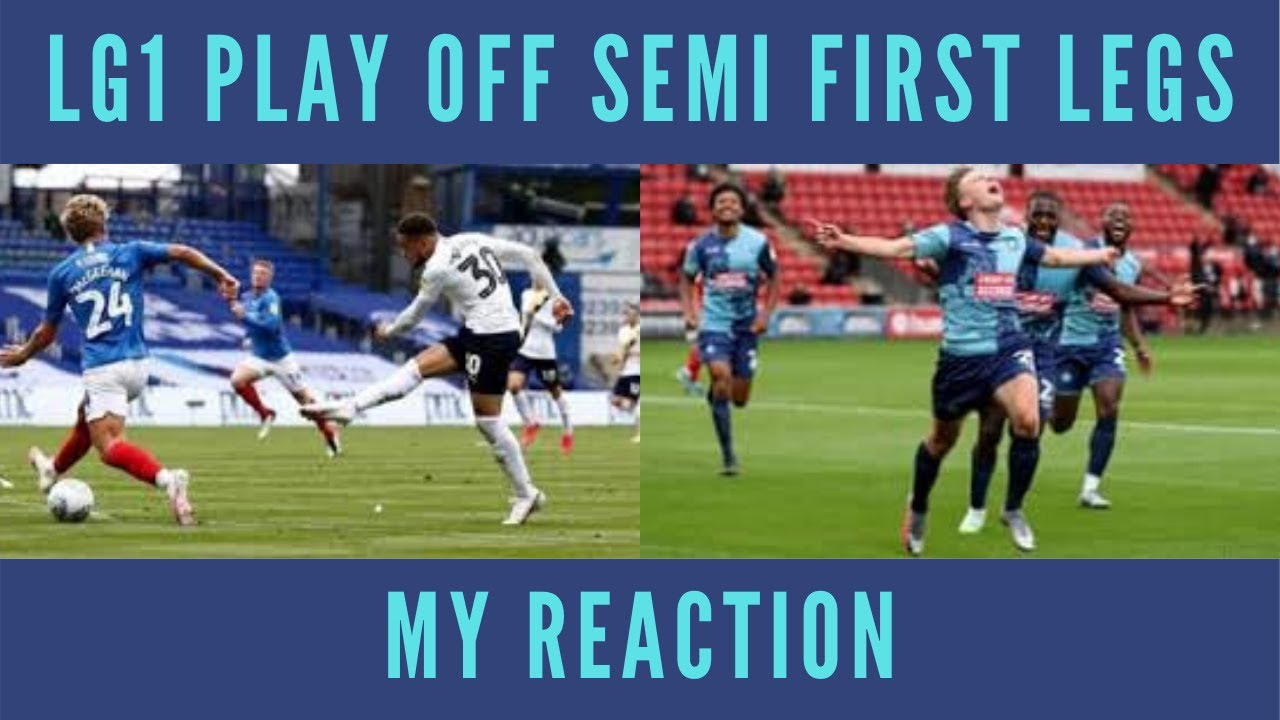 LG1 Play Off Semi First Legs - My Reaction