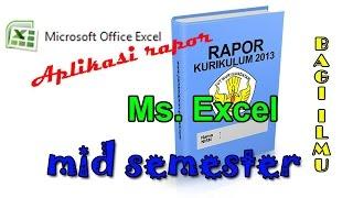 Tutorial Excel : Membuat Laporan Hasil Study Dengan Excel