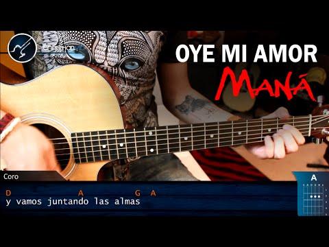 Como tocar Oye Mi amor en Guitarra MANA | Tutorial Acordes FACIL